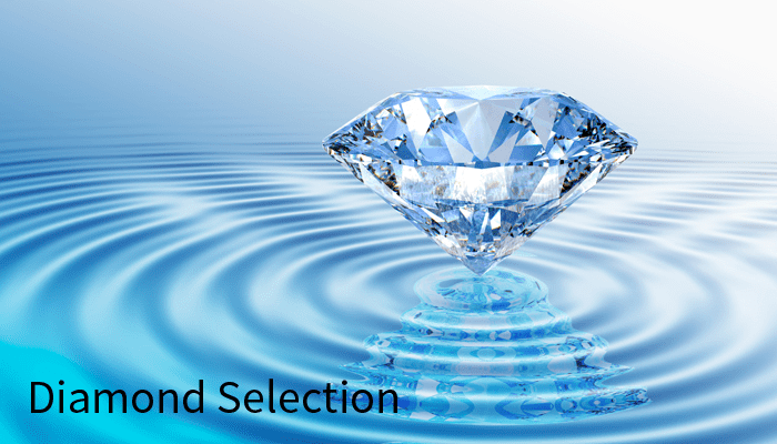 Diamond Selection